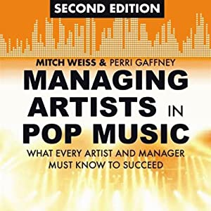 Managing Artists in Pop Music, Second Edition Audiobook