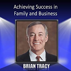 Achieving Success in Family and Business