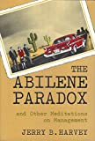 img - for The Abilene Paradox and Other Meditations on Manag Management Leader's Guide book / textbook / text book