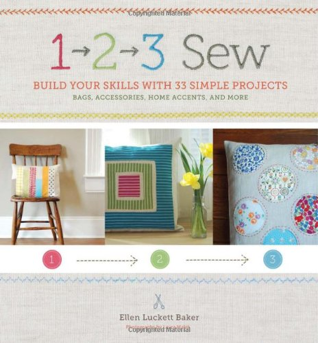 1, 2, 3 Sew: Build Your Skills with 33 Simple Sewing Projects Only $9.25 (Was $24.95)