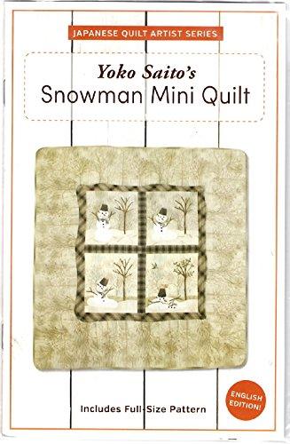 (Yoko Saito's Snowman Mini Quilt Pattern by World Book Media 40.75