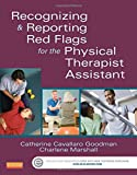 img - for Recognizing and Reporting Red Flags for the Physical Therapist Assistant, 1e book / textbook / text book