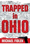 Trapped in Ohio, Michael Fidler, 059539874X