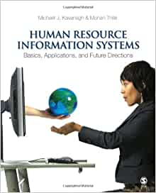 Human Resource Information Systems Basics Applications