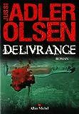 vignette de 'Les enquêtes du département V n° 3<br /> Delivrance (Jussi Adler-Olsen)'