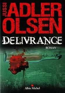 Délivrance : roman, Adler-Olsen, Jussi