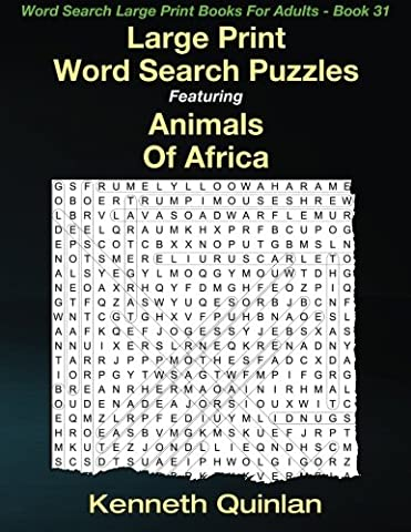Large Print Word Search Puzzles Featuring Animals Of Africa (Word Search Large Print Books For Adults) (Volume (Search Del)