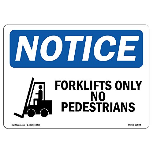 OSHA Notice Signs - Forklifts Only No Pedestrians Sign with Symbol | Choose from: Aluminum, Rigid Plastic or Vinyl Label Decal | Protect Your Business, Work Site | Made in The USA from SignMission