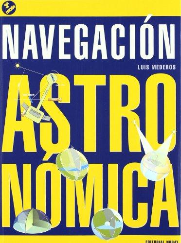 Descargar Libro Navegación Astronómica Luis Mederos