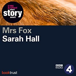 Mrs Fox (BBC National Short Story Award 2013 Winner) Audiobook