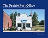 img - for The Prairie Post Office: Enlarging the Common Life in Rural North Dakota book / textbook / text book