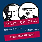 Vertriebsführung (Sales-up-Call) | Stephan Heinrich,Andreas Buhr