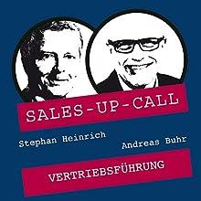Vertriebsführung (Sales-up-Call) Hörbuch von Stephan Heinrich, Andreas Buhr Gesprochen von: Stephan Heinrich, Andreas Buhr