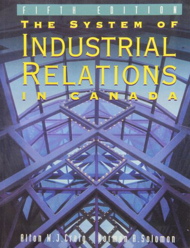 The System of Industrial Relations in Canada