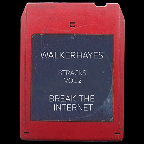 8Tracks, Vol. 2: Break the Int...