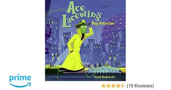 Ace lacewing bug detective david biedrzycki 9781570916847 amazon ace lacewing bug detective david biedrzycki 9781570916847 amazon books m4hsunfo