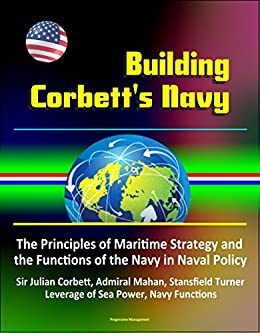 corbett some principles of maritime strategy pdf