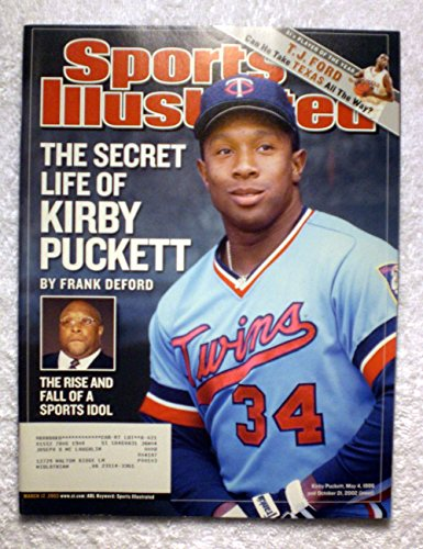 The Secret Life of Kirby Puckett - Minnesota Twins - The Rise & Fall of a Sports Idol - Sports Illustrated - March 17, 2003 - SI