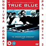 True Blue [Region 2]