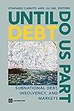 Until Debt Do Us Part, World Bank Staff, 0821397664