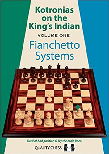 Kotronias on the King's Indian: Fianchetto Systems (Volume 1) 51oHfw7Az5L._SX351_BO1,204,203,200_