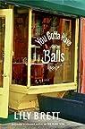 You Gotta Have Balls par Brett