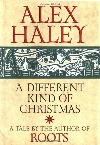 A Different Kind of Christmas: Alex Haley: 9780517162699: Amazon ...