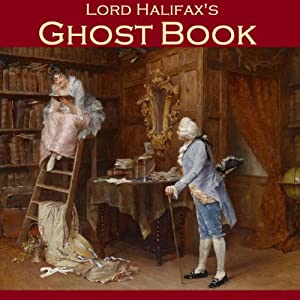 Lord Halifax's Ghost Book Audiobook