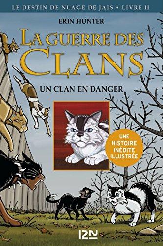 La Guerre Des Clans Version Illustrée Cycle II - Tome 2 ROMANS CONTES French Edition