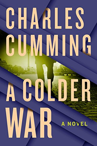 A Colder War: A Novel (Thomas Kell Book - 02 Tea