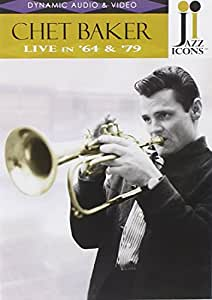 Jazz Icons: Chet Baker Live in '64 and '79