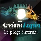 Le piège infernal (Arsène Lupin 17)   Maurice Leblanc