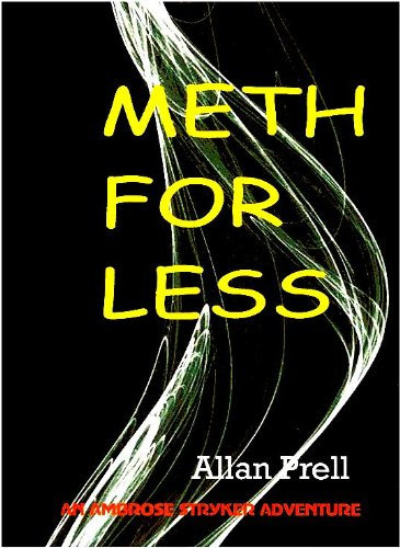 METH FOR LESS