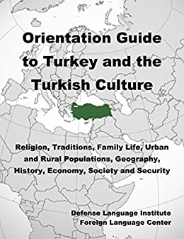 Amazon com: Orientation Guide to Turkey and the Turkish Culture