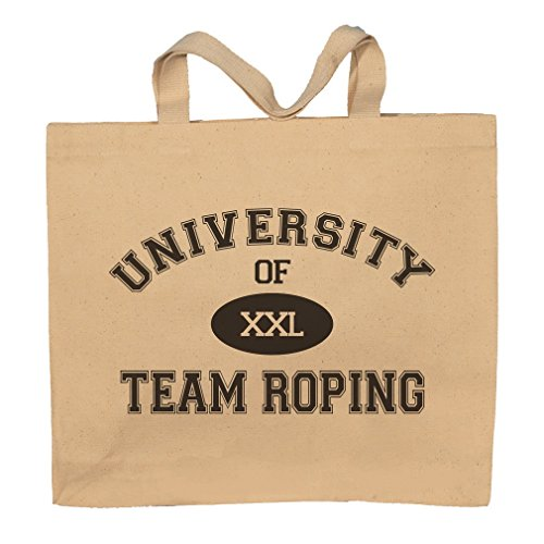 University Of XXL Team Roping Totebag Bag by T-ShirtFrenzy