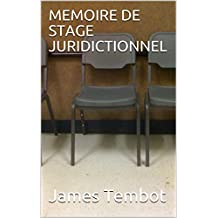 MEMOIRE DE STAGE  JURIDICTIONNEL (French Edition)