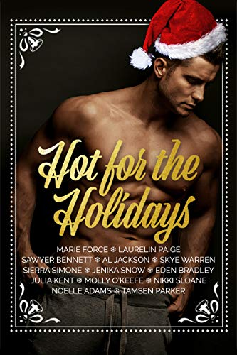 HOT FOR THE HOLIDAYS features THIRTEEN scorching books from bestselling authors! Read them with a steaming cup of hot chocolate curled up by the fire...THIRTEEN BOOKS INCLUDE:A Gansett Island Christmas by Marie ForceA Real Man Holid...