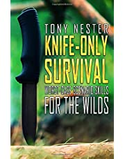 Knife-Only Survival: Worst-Case Scenario Skills For the Wilds