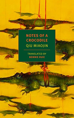 Pdf Lesbian Notes of a Crocodile (NYRB Classics)