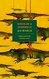 Notes of a Crocodile (NYRB Classics)