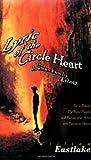 Lyric of the Circle Heart, Eastlake, William, 1564781364