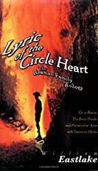 Lyric of the Circle Heart: The Bowman Family Trilogy (American Literature (Dalkey Archive))