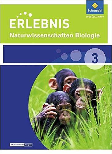 Erlebnis Naturwissenschaften Biologie 3