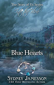 Blue Hearts #2 (The Story of Us Series - Into the Blue) by [Jamesson, Sydney]