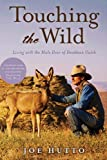 Touching the Wild, Joe Hutto, 1626362130