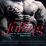 Falling for My Best Friend's Brother | Helen Cooper,J. S. Cooper