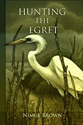Hunting the Egret