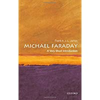 Michael Faraday: A Very Short Introduction (Very Short Introductions)