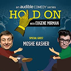 Ep. 4: Moshe Kasher's Sex-Positive Family