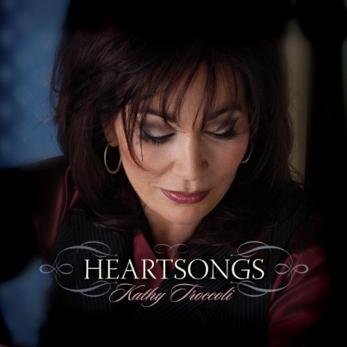 Kathy Troccoli - Heartsongs (2010)